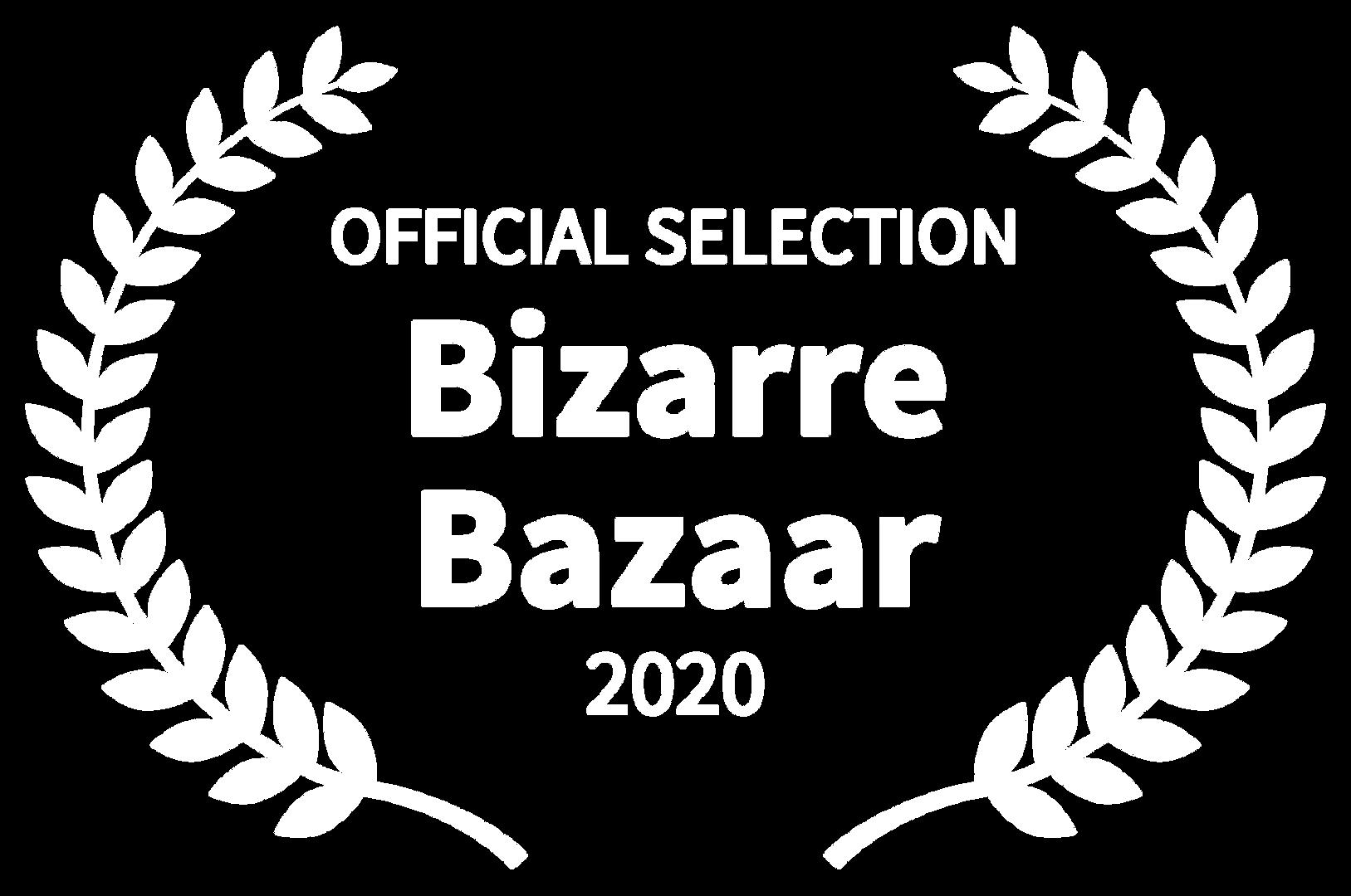 OFFICIAL SELECTION - Bizarre Bazaar - 20