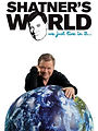 Shatner's World We Just Live in It Produced by Larry Thompson