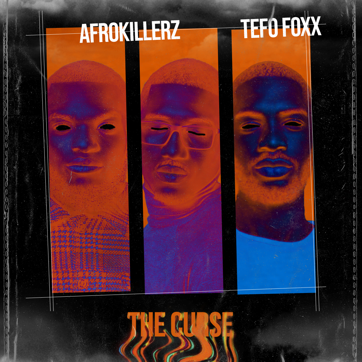 AFROKILLERZ X TEFO FOXX- THE CURSE