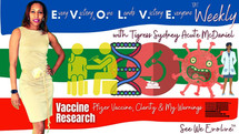 Vaccine Research & My Warnings