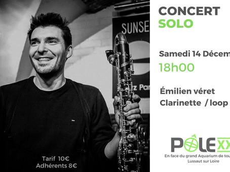 Concert / Clarinette & Loop Machine / Émilien Véret /Samedi 14 décembre 18h00 /