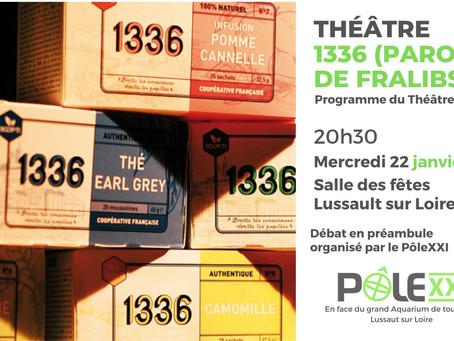 Théâtre / Programmation du théatre Beaumarchais d'Amboise / 1336 (Parole de Fralibs) / Mercredi