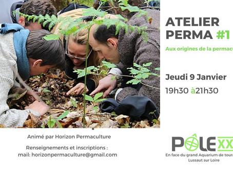 Atelier Perma #1 / Aux origines de la permaculture / Jeudi 9 janvier / 19h30 -21h30