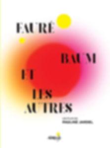Fauré_Baum_et_Les_Autres.jpg