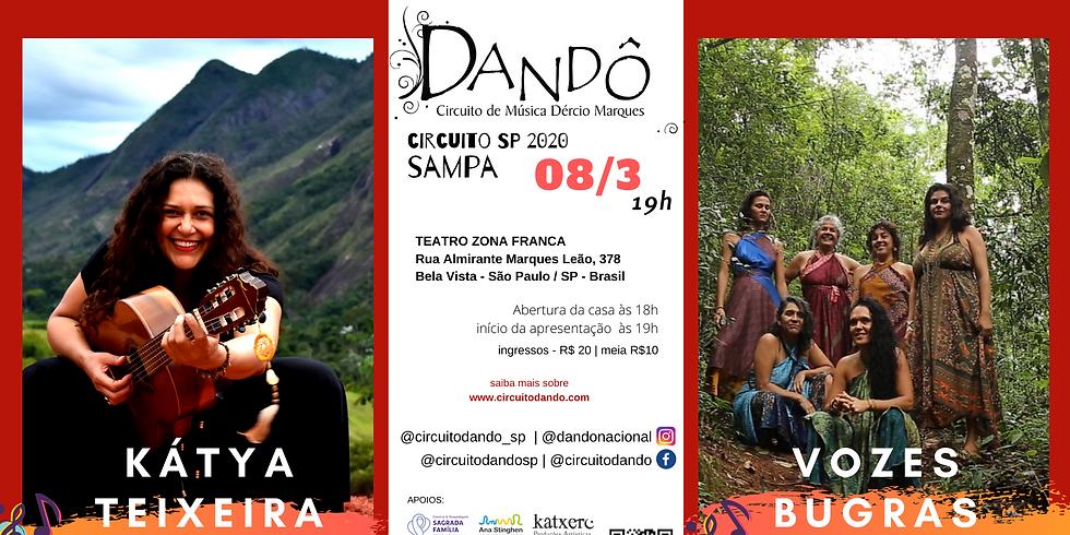 Dandô Sampa- Kátya Teixeira e Vozes Bugras