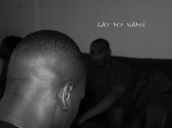 Say My Name.jpg