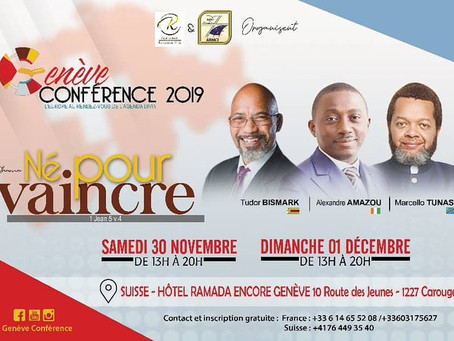 Actualités: Genève Conférence 2019, Samedi 30 Novembre 2019