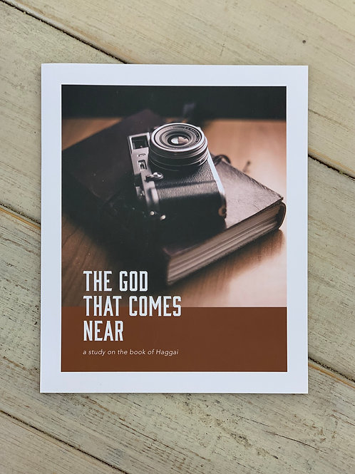 The God That Comes Near Bible Study (Men's)