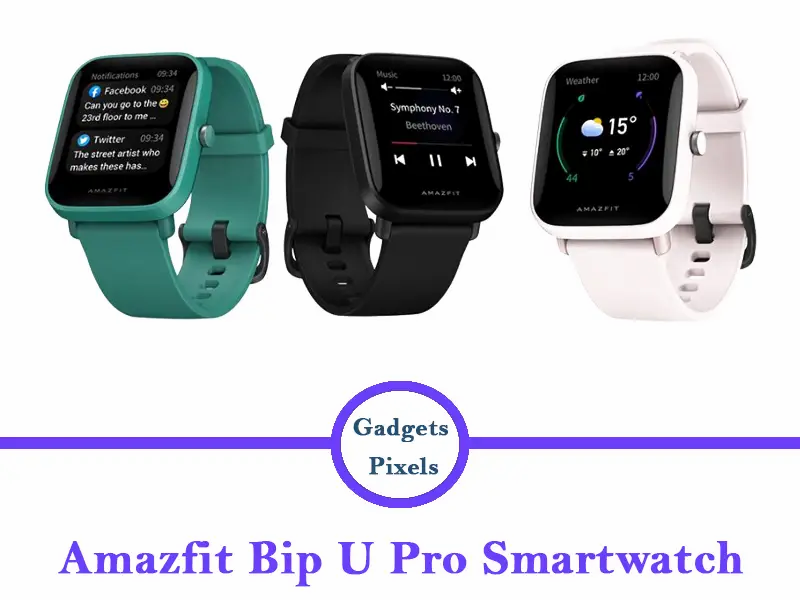 amazfit bip u pro smartwatch review