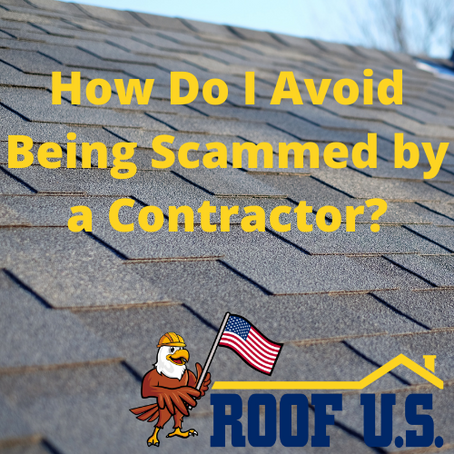 How do I avoid being scammed by a contractor?
