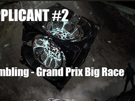 APPLICANT #2 - GAMBLING - GRAND PRIX BIG RACE