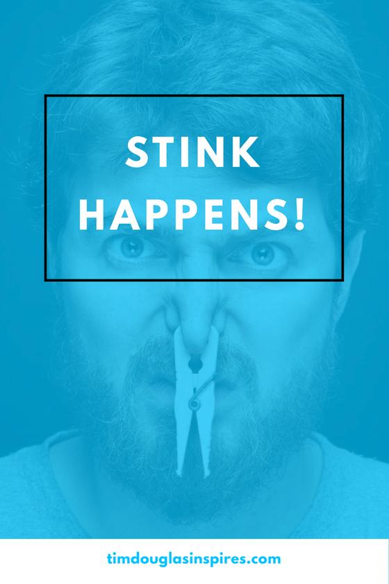 STINK HAPPENS
