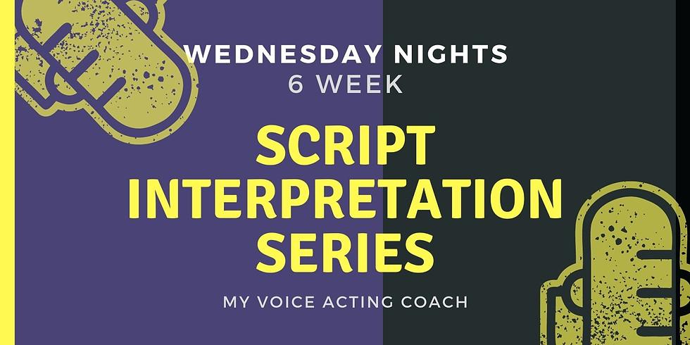 WEDNESDAY NIGHT WORKSHOPS - 6 WEEK SERIES - VOICE ACTING SCRIPT INTERPRETATION
