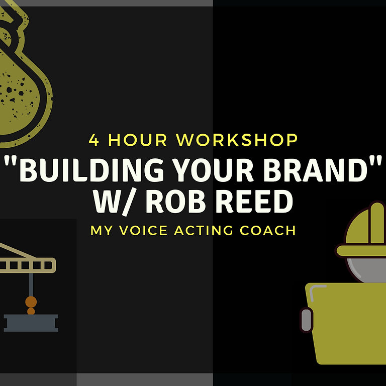 """""""BUILDING YOUR BRAND"""" WORKSHOP w/ ROB REED"""
