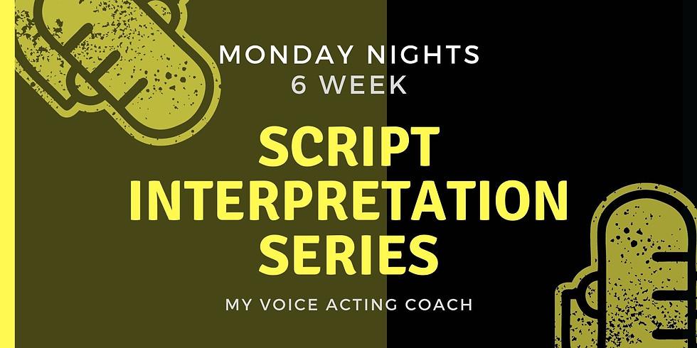 MONDAY NIGHT WORKSHOPS - 6 WEEK SERIES - VOICE ACTING SCRIPT INTERPRETATION