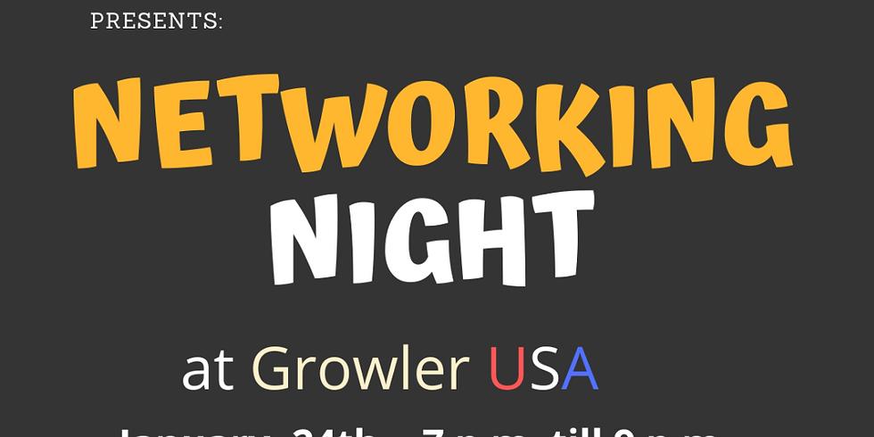 NETWORKING NIGHT at Growler USA