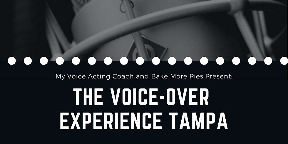 THE VOICE-OVER EXPERIENCE - TAMPA