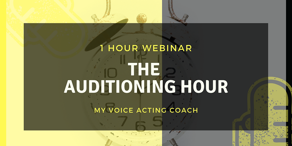 THE AUDITIONING HOUR- WEBINAR
