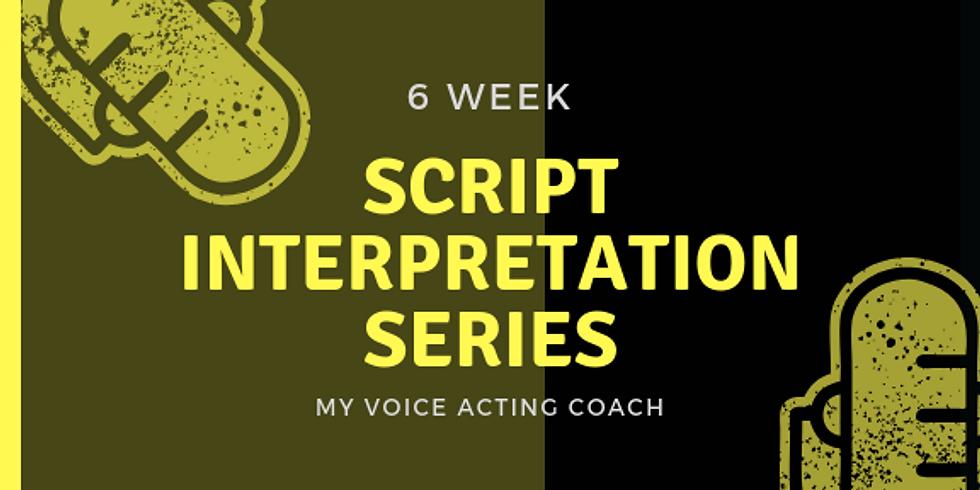 SATURDAY MORNING - 6 WEEK SERIES - SCRIPT INTERPRETATION