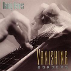 Vanishing Borders | Danny Heines