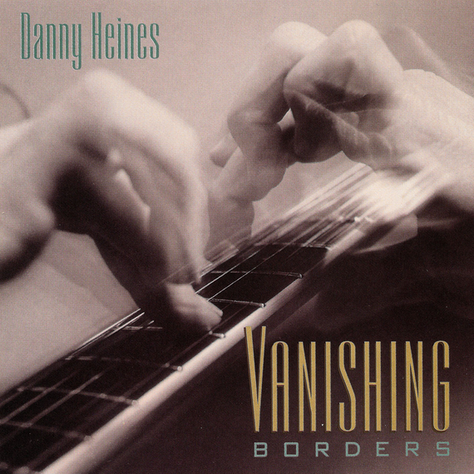 Vanishing Borders   Danny Heines