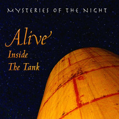 Mysteries of the Night:  Alive Inside the Tank | James Marienthal