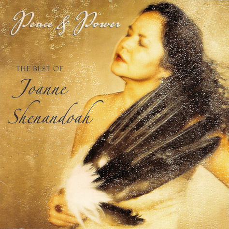 Peace & Power   Joanne Shenandoah