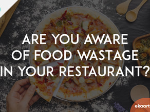 Are you aware of food wastage in your restaurant?