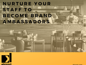 Nurture your staff to become brand ambassadors