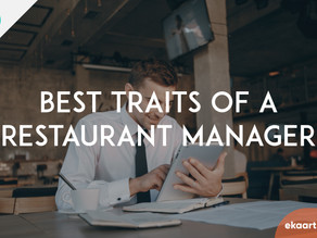 Best traits of a restaurant manager