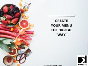 Create your menu the digital way