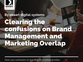 Clearing the confusions on brand management and marketing overlap