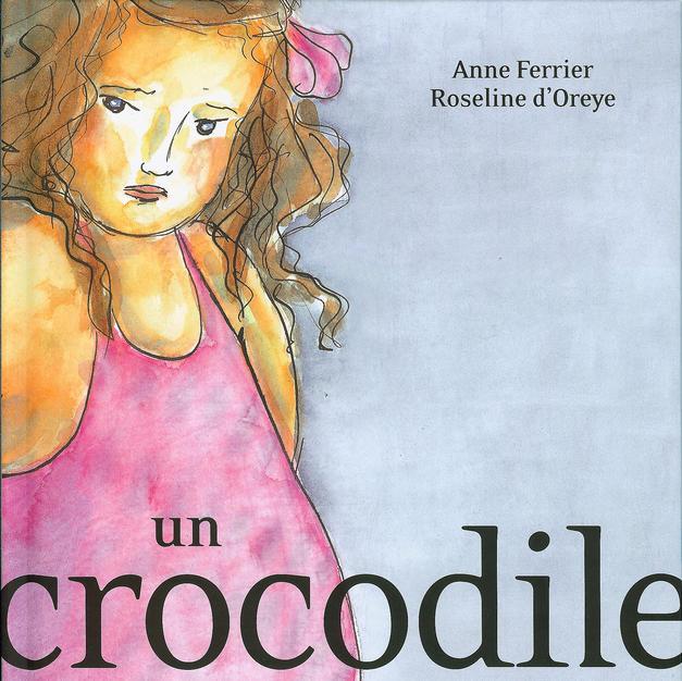 Un crocodile dans le ventre - Editions Ecole des Loisirs
