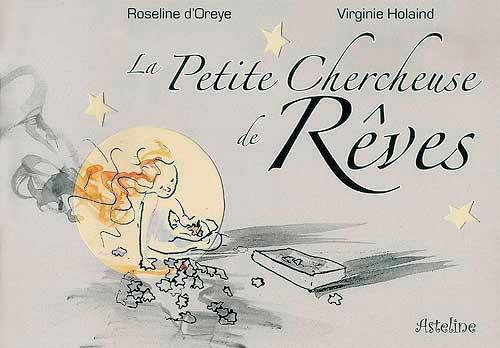 La Petite Chercheuse de Rêves - Editions Asteline