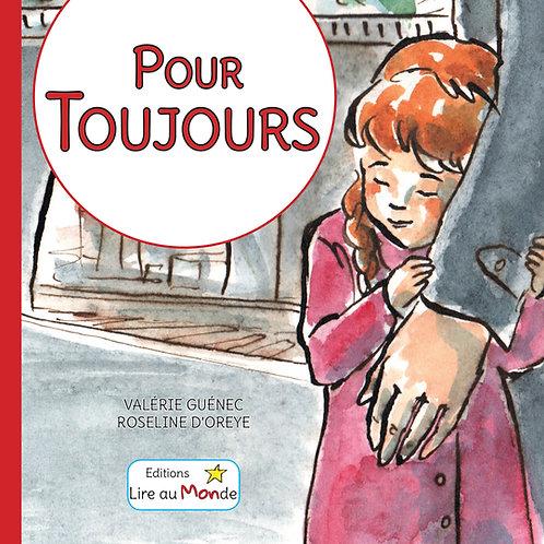 """""""Pour Toujours"""" - Album Jeunesse"""