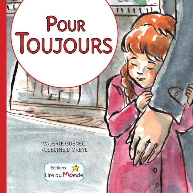 Pour Toujours - Editions Lire au Monde