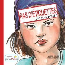 Pas d'Etiquettes s'il vous plaît ! - Editions Lire au Monde