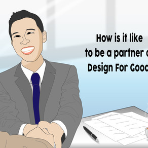 What is it like to be a partner of Design For Good?