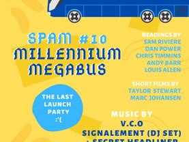 (LAUNCH) SPAM zine issue #10: MILLENNIUM MEGABUS