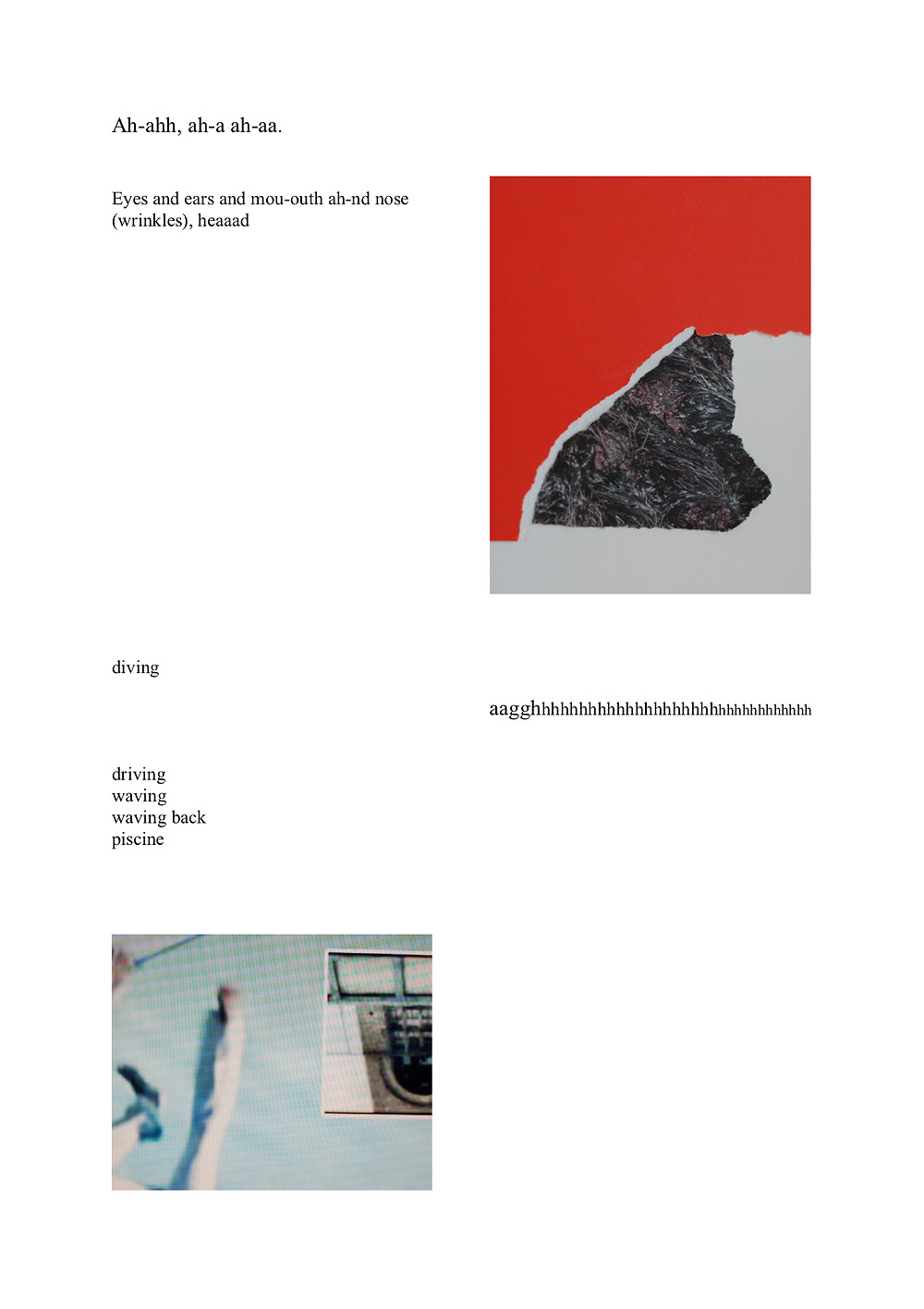 Final page of the essay. A long picture takes up a large part of the page interspersed with text, situated on the left side with bright redd background stuck beside a stone like shaped dark material patch sitting over a greay background. At the bottom of the page on the left hand side following the text is the same image from the beginning of the piece, of a screenshot blurred with a faded blue bacgroun and a white trouser leg seen entering the frame from a bird's eye view.