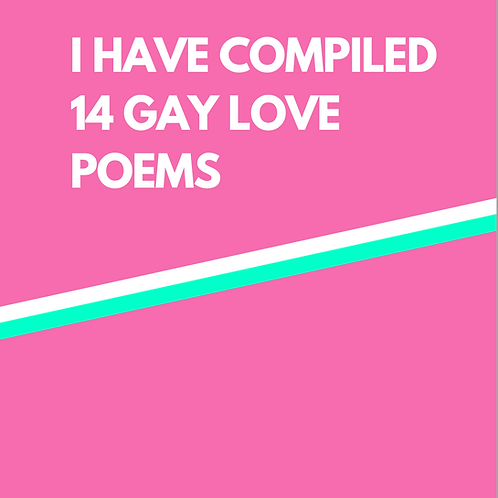 I have compiled 14 gay love poems, Audrey Lindemann