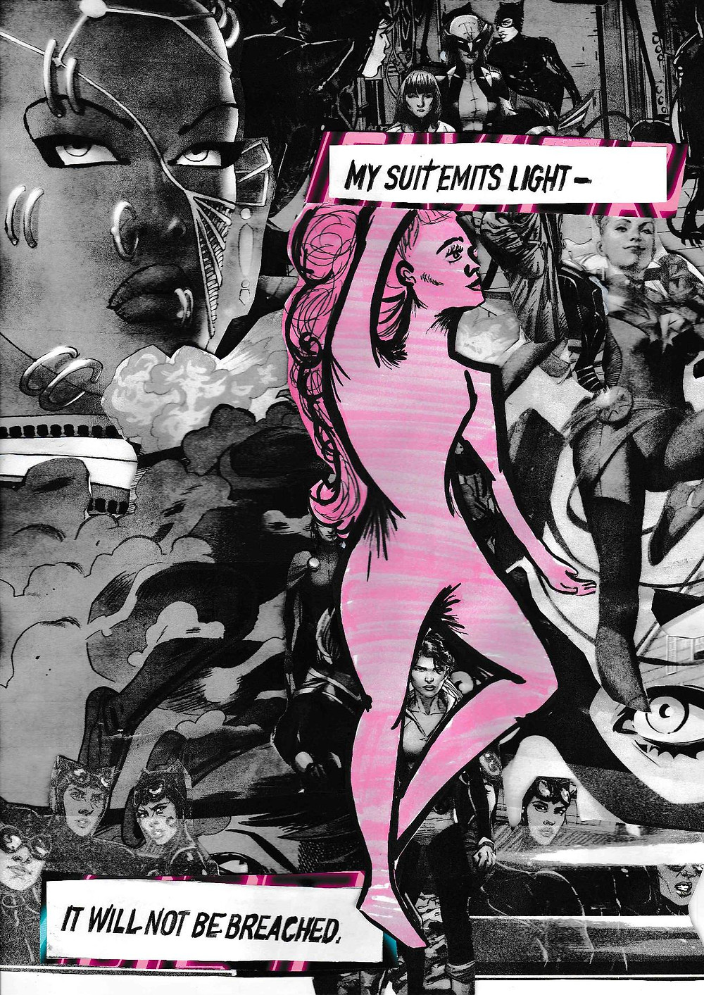 Monochrome collage featuring woman's faces with a long-haired figure at the forefront, with the words: 'My suit emits light - it will not be breached'.