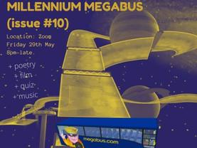 (LAUNCH) issue #10 MILLENNIUM MEGABUS – on Zoom!