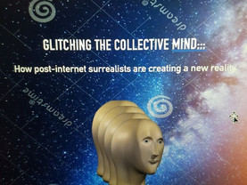 (NEW CONTENT) Glitching the Collective Mind by Dan Power