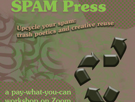 (WORKSHOP) Upcycle your spam: trash poetics and creative reuse