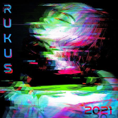 Rukus 2021 Album Cover.JPG