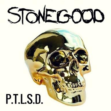 Stonegood - P.T.L.S.D.