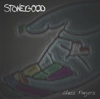 Stonegood - Glass Fingers