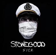 Stonegood - Sick