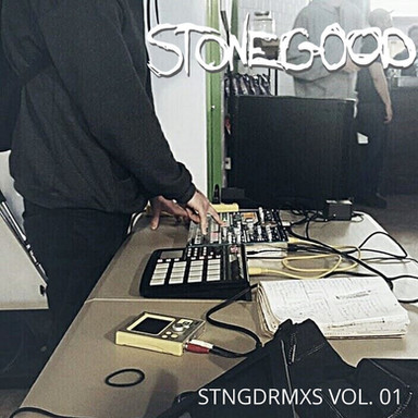 Stonegood - STNGDRMXS Vol. 01